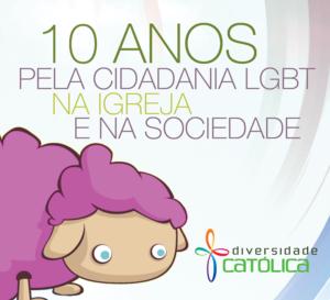 Nota de 10 anos do Diversidade Católica